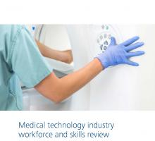 Medical Technology Industry Workforce and Skills Review